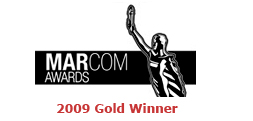 2009 Gold Marcom Award Winner